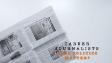 Career journalists: does politics matter?